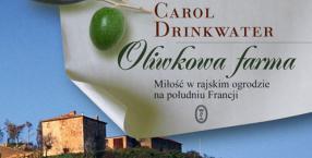 miłość, związki, oliwki, lektury, media, Carol Drinkwater, Prowansja